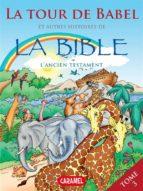 La Tour de Babel et autres histoires de la Bible (ebook)