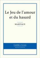 Le Jeu de l'amour et du hasard (ebook)