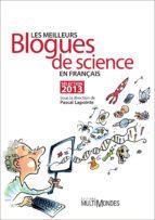 Les meilleurs blogues de science en français – Sélection 2013 (ebook)