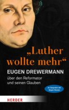 """Luther wollte mehr"" (ebook)"