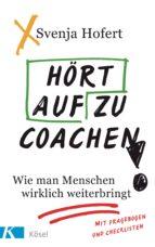 Hört auf zu coachen! (ebook)