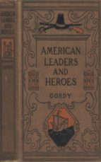 American Leaders and Heroes: United States History (ebook)
