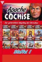 Apache Cochise Staffel 1 - Western (ebook)