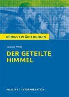 Der geteilte Himmel. Königs Erläuterungen. (ebook)