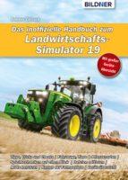 Das inoffizielle Handbuch zum Landwirtschafts-Simulator 19 (ebook)