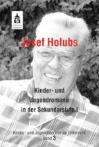 Josef Holubs Kinder- und Jugendromane in der Sekundarstufe I (ebook)