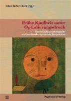 Frühe Kindheit unter Optimierungsdruck (ebook)
