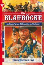 Die Blauröcke 4 - Western (ebook)