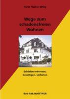 Wege zum schadensfreien Wohnen (ebook)