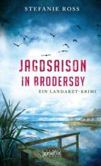 JAGDSAISON IN BRODERSBY