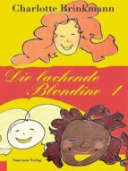 DIE LACHENDE BLONDINE 1