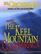 THE KEEL MOUNTAIN CONSPIRACY