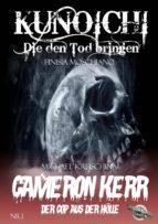 Kunoichi - Die den Tod bringen / Cameron Kerr - Der Cop aus der Hölle, Nr. 1 (ebook)