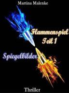 FLAMMENSPIEL TEIL 1