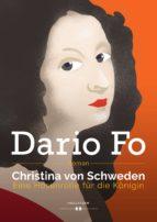 Christina von Schweden - Eine Hosenrolle für die Königin (ebook)