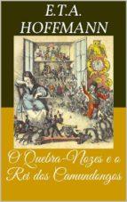 O Quebra-Nozes e o Rei dos Camundongos (Livro de Contos) (ebook)