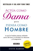 Actúa como dama pero piensa como hombre (nueva edición) (ebook)