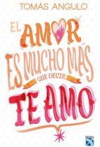 El amor es mucho mas que decir te amo (ebook)