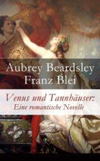 Venus und Tannhäuser: Eine romantische Novelle - Vollständige deutsche Ausgabe (ebook)