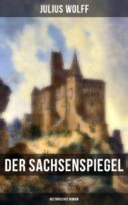 Der Sachsenspiegel: Historischer Roman (ebook)