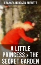 A Little Princess & The Secret Garden (ebook)