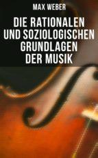 Max Weber: Die rationalen und soziologischen Grundlagen der Musik (ebook)