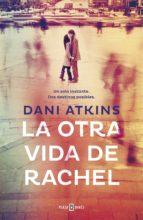 La otra vida de Rachel (ebook)