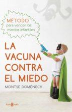 La vacuna contra el miedo (ebook)