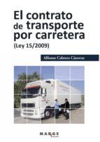 El contrato de transporte por carretera (Ley 15/2009) (ebook)
