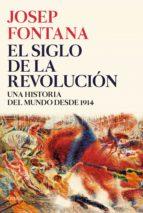 El siglo de la revolución (ebook)