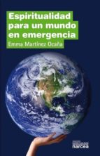 Espiritualidad para un mundo en emergencia (ebook)