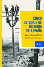 Cinco estudios de Historia de España (ebook)
