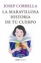 LA MARAVILLOSA HISTORIA DE TU CUERPO