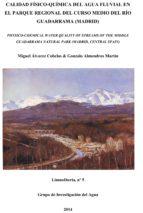 Calidad físico-química del agua fluvial en el parque regional del curso medio del río Guadarrama (Madrid)