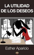 La utilidad de los deseos (ebook)