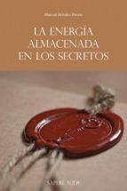La energía almacenada en los secretos (ebook)