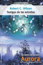 TESTIGOS DE LAS ESTRELLAS