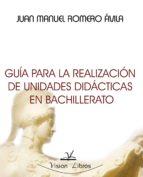 Guía para la realización de unidades didácticas en Bachillerato