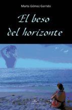 El beso del horizonte (ebook)