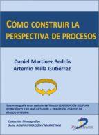 Cómo construir la perspectiva de procesos