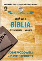 Será que a Bíblia é Verdadeira... Mesmo? (ebook)