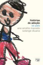 Histórias de adoção: os pais (ebook)