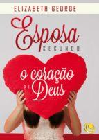 Esposa segundo o coração de Deus (ebook)