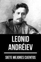 7 mejores cuentos de Leonid Andréiev (ebook)