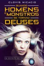 Quando Homens e Monstros se Tornam Deuses (ebook)