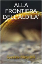 Alla frontiera dell'al di là (ebook)