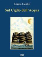 Sul Ciglio dell'Acqua (ebook)