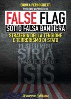False Flag – Sotto falsa bandiera (ebook)