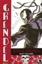 Grendel volume 1: Ecco il Diavolo (Collection) (ebook)