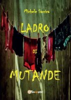 Ladro di mutande (ebook)